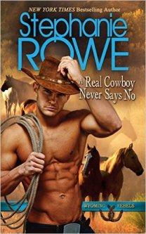 A Real Cowboy Never Says No